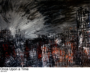 Piece_No_13-112410 - Once Upon a Time - acrylic - MOD